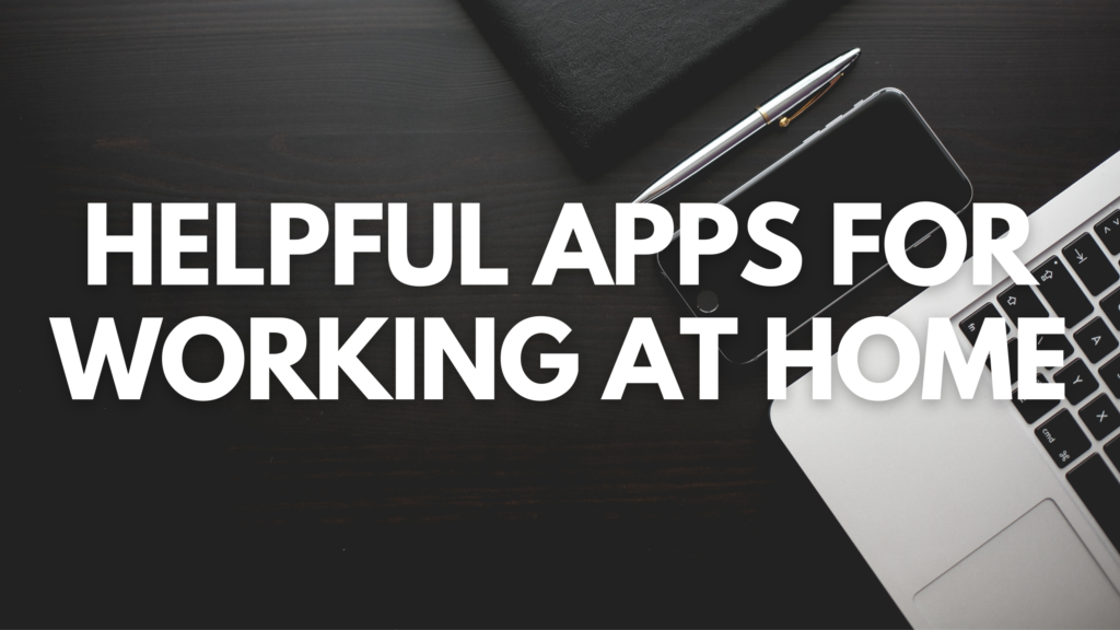 Apps for remote working at home